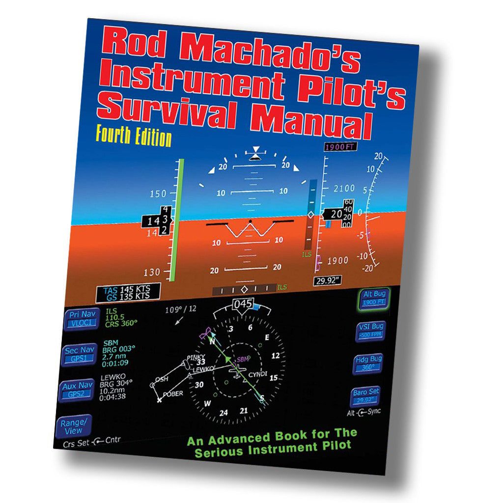 "Rod Machado's Instrument Pilot's ""e""Survival Manual (PDF eBook)"