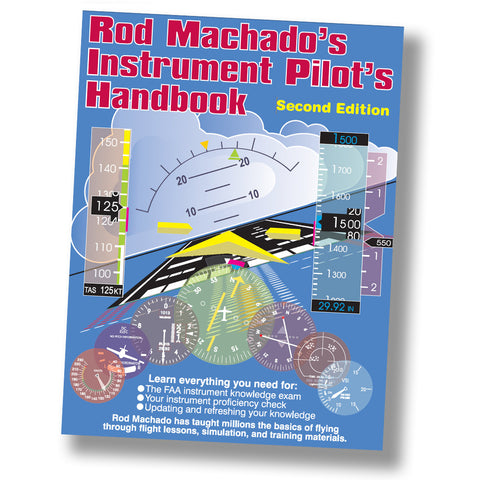 Rod Machado's Instrument Pilot's Handbook (Book or eBook)