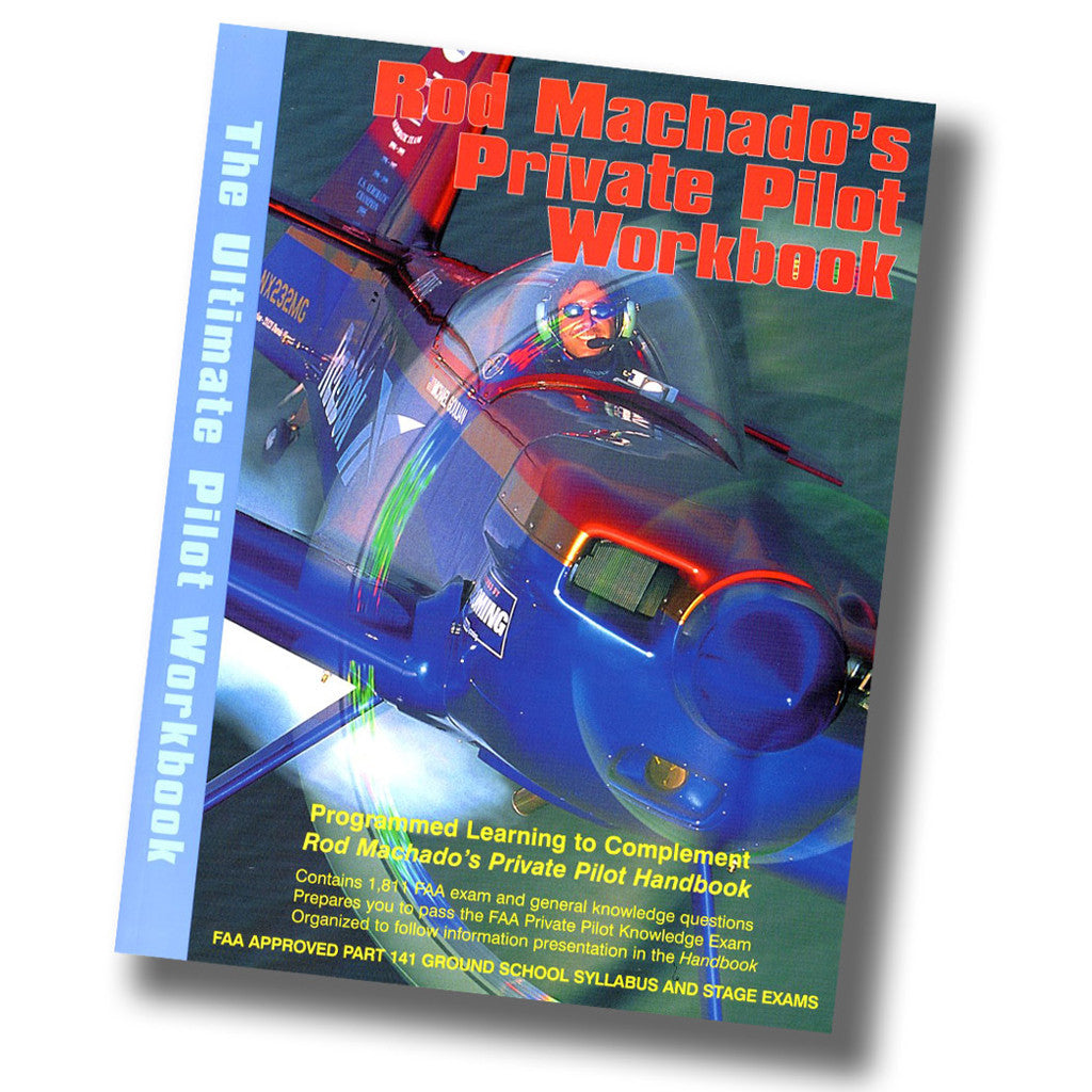 Rod Machado's Private Pilot eWorkbook (eBook only) – Rod Machado's
