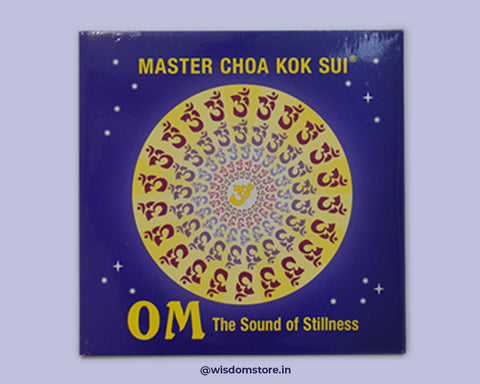OM THE SOUND OF STILLNESS