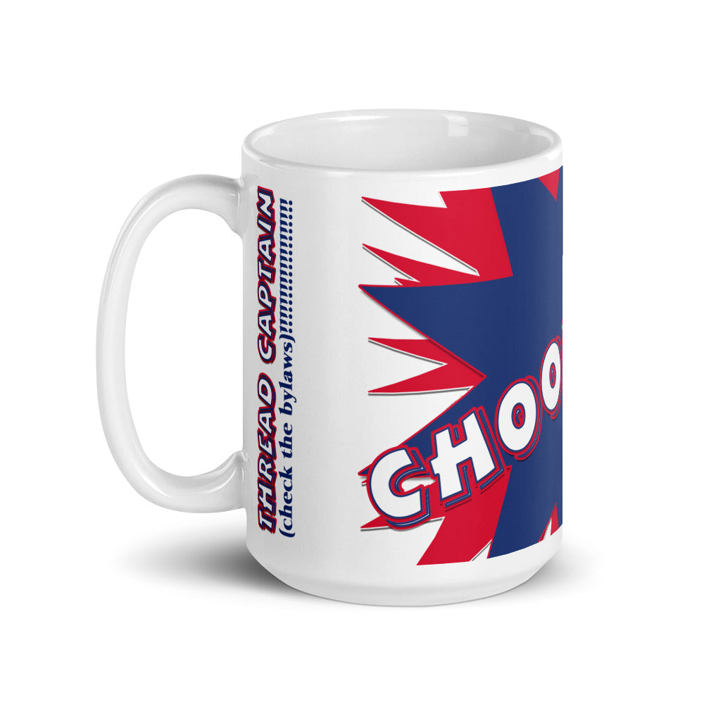 15oz CH00BOOM! THREAD CAPTAIN check the bylaws White Glossy Mug