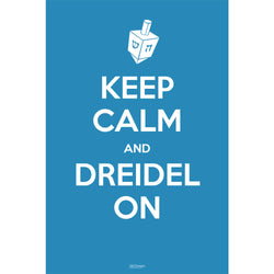 Keep Calm and Dreidel On Poster