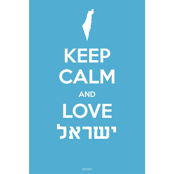 Keep Calm and Love Israel Poster