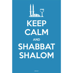 Keep Calm and Shabbat Shalom Poster