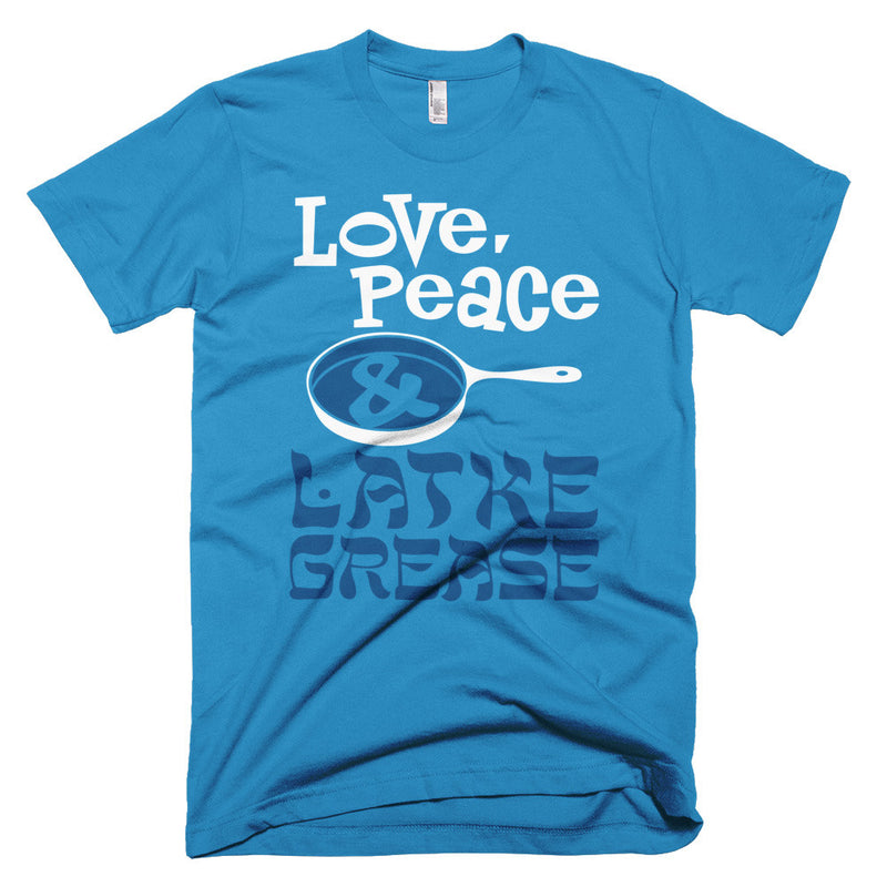 Love Peace and Latke Grease T-Shirt