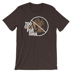 Too Cool for Shul T-Shirt