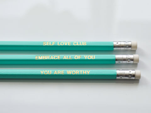 turquoise gold foiled self love pencils: self love club, you are worthy, embrace all of you