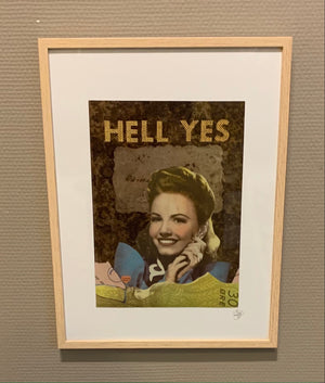 HELL YES - framed original on paper 40x30cm