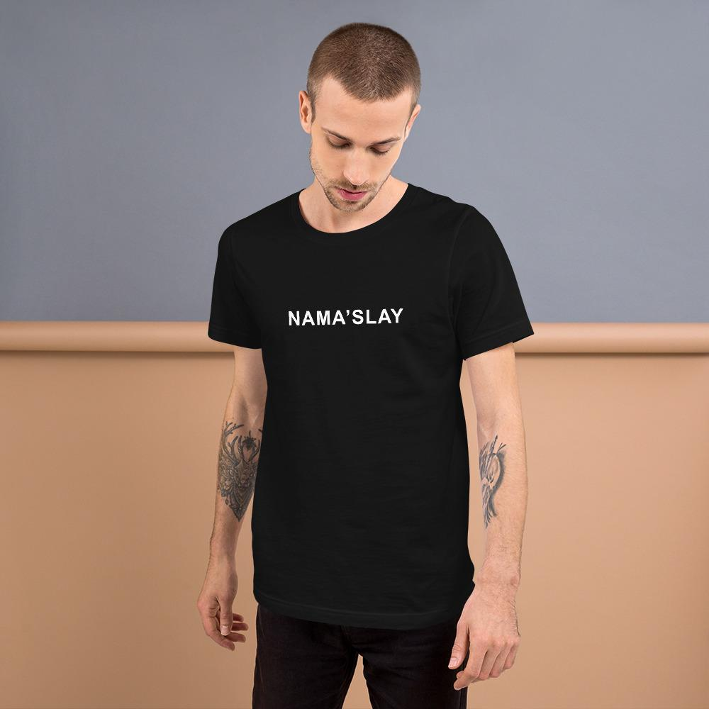 Nama'slay Definition Short-Sleeve Unisex T-Shirt, T-Shirts, Voltlin, Voltlin - Handcrafted Jewelry & Tools of Empowerment Voltlin - Crystals, Gemstones, Healing, Energy, Spirituality, Chakras, Enlightenment, Consciousness, Spirit, Divine, Evolution, Intentions, Handmade, Chi, Prayer, Alchemists, Awakening, Indigo Child, Higher Self, Awareness, Frequency, Sacred Geometry, Soul, Zodiac, Numerology