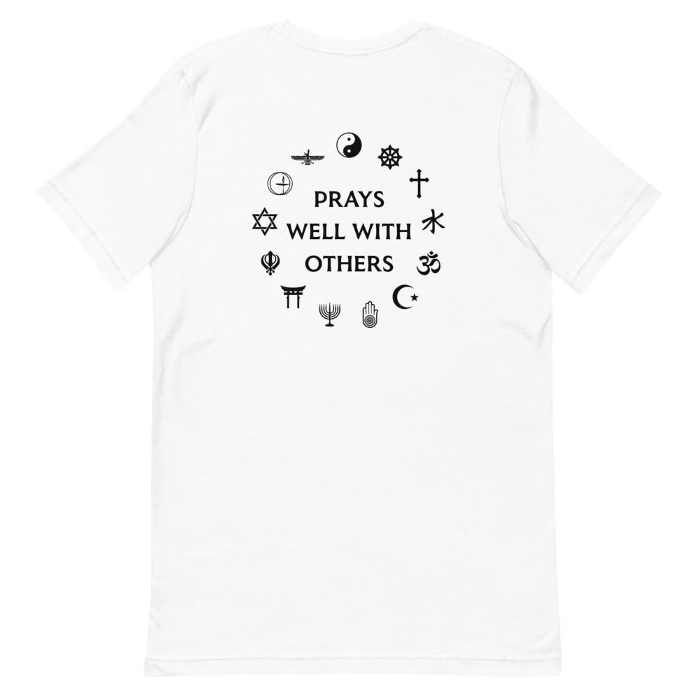 Prays Well With Others Short-Sleeve Unisex T-Shirt