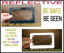 Load image into Gallery viewer, MOTORCYCLE REFLECTIVE BLACK LICENSE PLATE FRAME BE SEEN AT NIGHT!  SAFETY