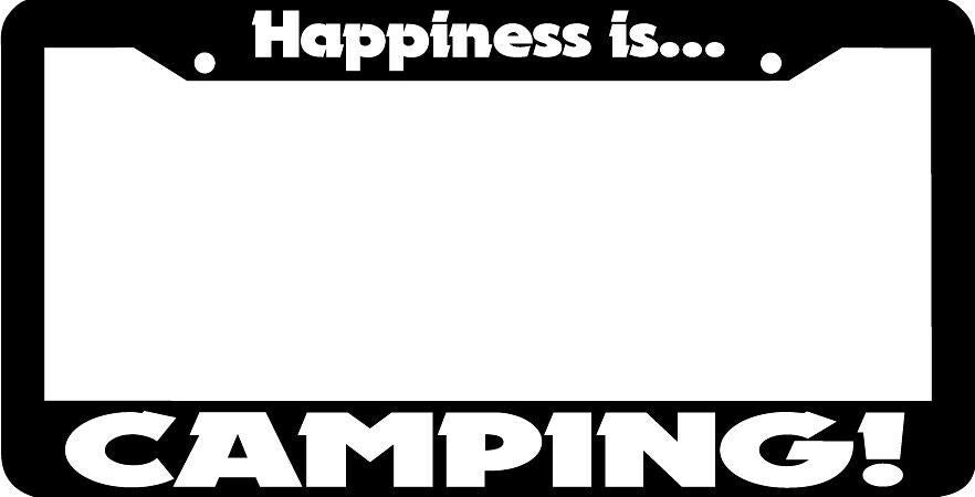 HAPPINESS IS CAMPING License Plate Frame