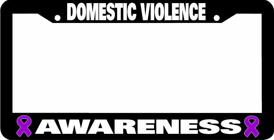 DOMESTIC VIOLENCE AWARENESS License Plate Frame