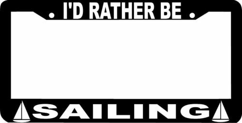 black I'D RATHER BE SAILING License Plate Frame