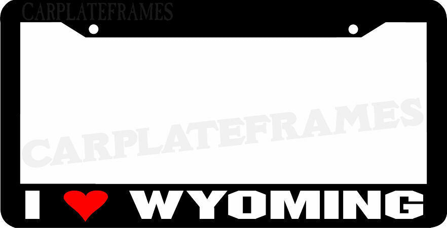 I LOVE Wyoming  License Plate Frame