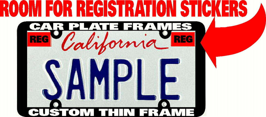 THIN FRAME ROOM FOR STICKER CUSTOM PERSONALIZED License Plate Frame PICK COLOR