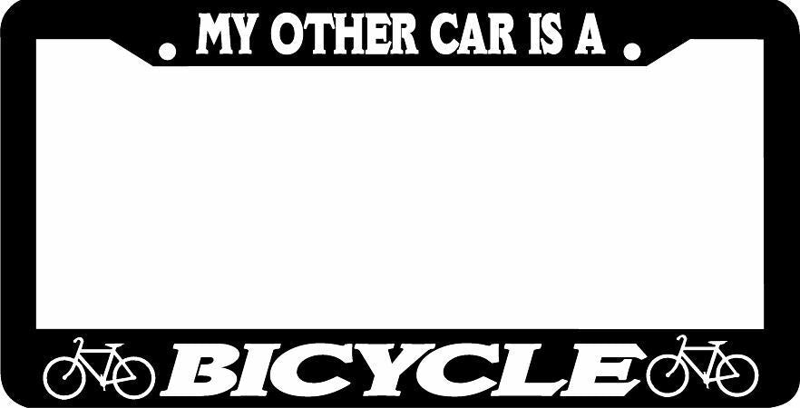 MY OTHER CAR IS A BICYCLE bike cyclist License Plate Frame
