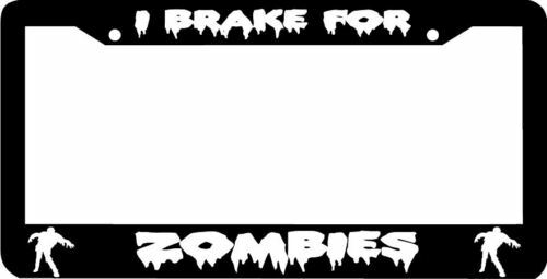 I BRAKE FOR ZOMBIES zombie License Plate Frame