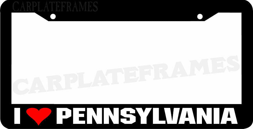 I LOVE Pennsylvania License Plate Frame