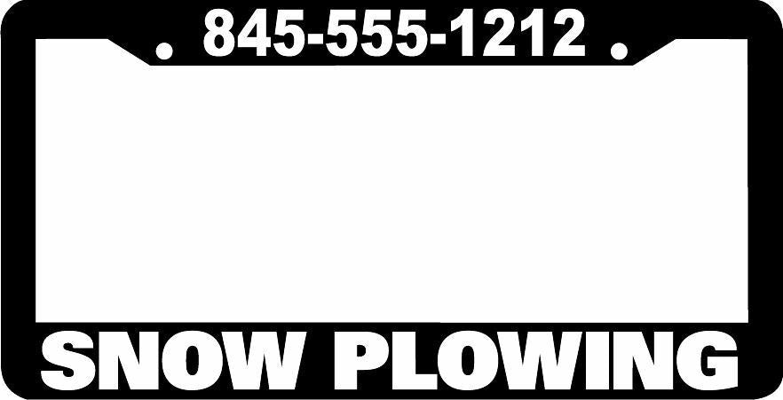 CUSTOM PERSONALIZED SNOW PLOWING PLOW tag holder advertise License Plate Frame