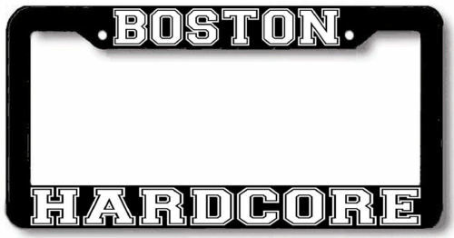BOSTON HARDCORE License Plate Frame
