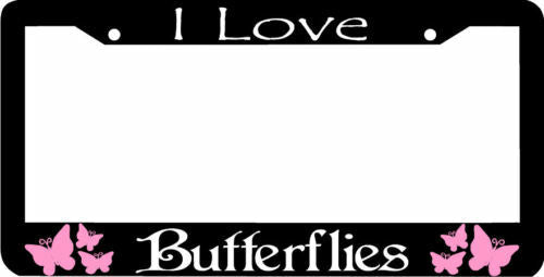 I Love BUTTERFLIES Butterfly pink License Plate Frame
