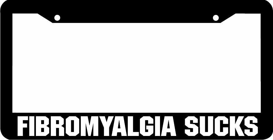 Fibromyalgia Sucks License Plate Frame