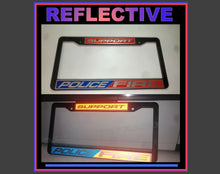 Load image into Gallery viewer, carplateframes reflective support police fire plate frame