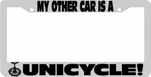 My other car is a UNICYCLE License Plate Frame