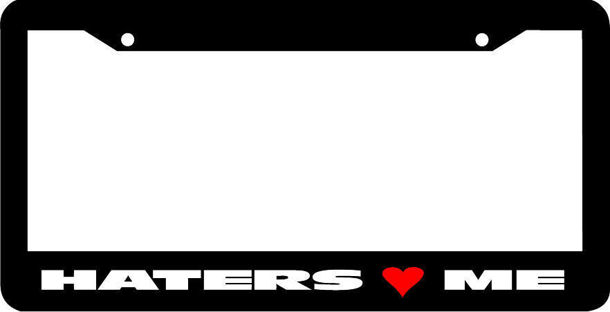 HATERS LOVE ME jdm License Plate Frame