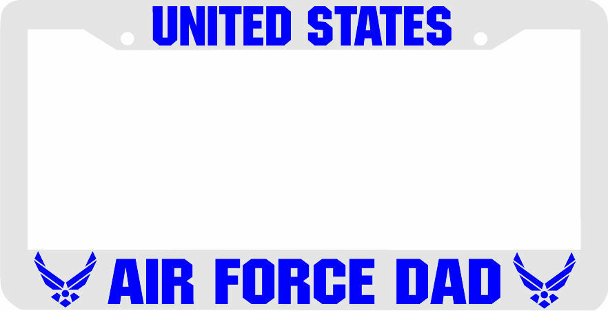 WHITE BLUE UNITED STATES AIR FORCE DAD License Plate Frame