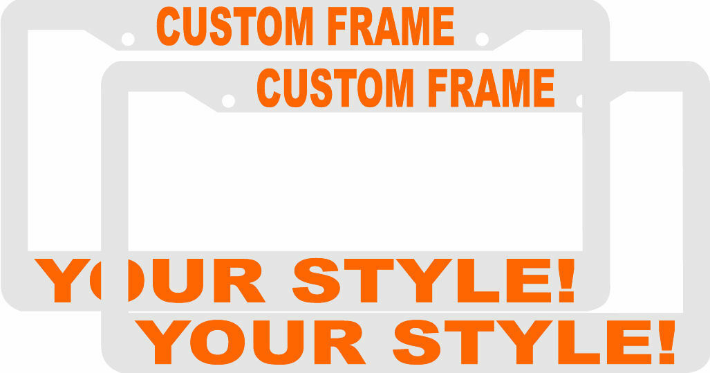 2 CUSTOM PERSONALIZED WHITE WITH ORANGE LETTERS customized License Plate Frame