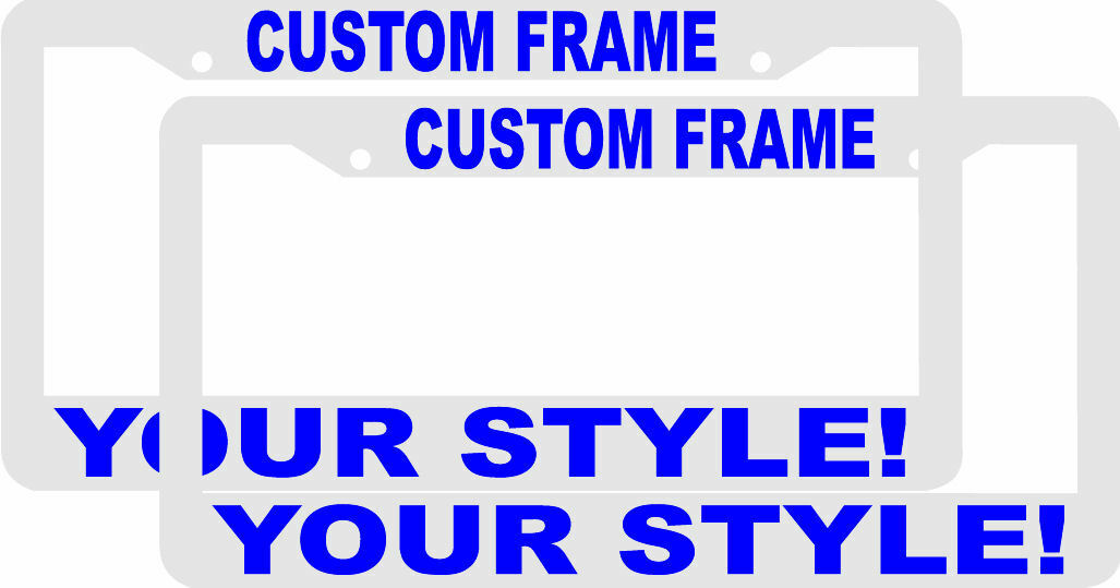2 CUSTOM PERSONALIZED WHITE WITH BLUE LETTERS customized License Plate Frame