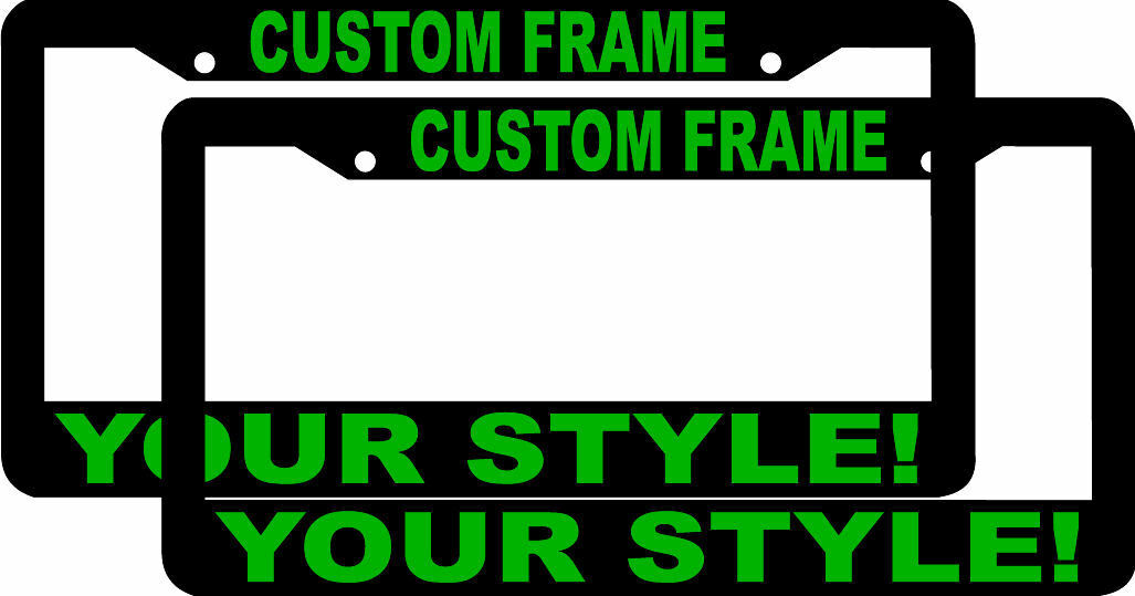 2 CUSTOM PERSONALIZED BLACK WITH LT GREEN LETTERS customized License Plate Frame