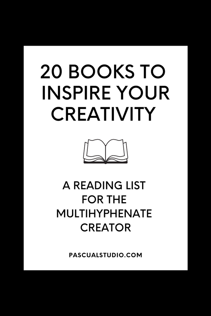 20 Books to Inspire Your Creativity - A Reading List for the Multihyphenate Creator