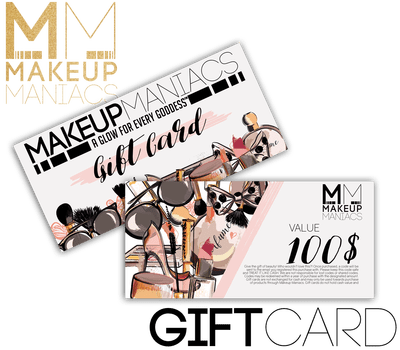 Makeup Maniacs Gift Card