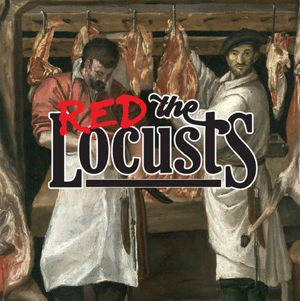 Limited Edition Vinyl - The Red Locusts