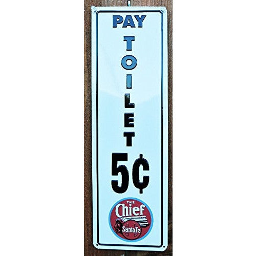 S Fe Chief Toilet Tin Sign - ArtsiHome
