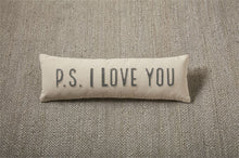 Load image into Gallery viewer, P.S. I Love You Pillow