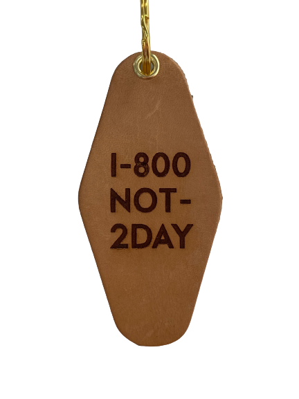 1-800 Not Today Keychain