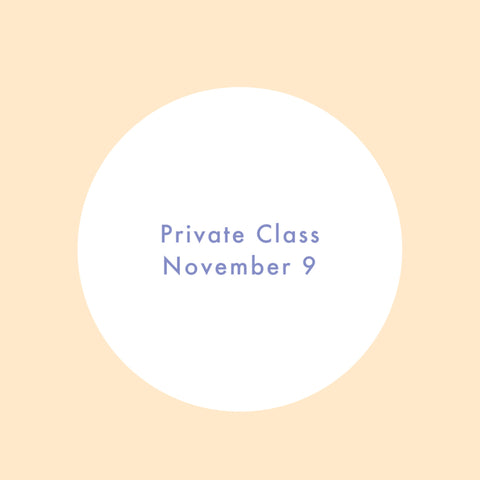 Private Class on November 9