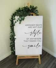 Load image into Gallery viewer, Vinyl Decal 'Assigned Seats are not our style' Minimal Wedding Welcome Sign // A3/A2 // DIY Ceremony Signage