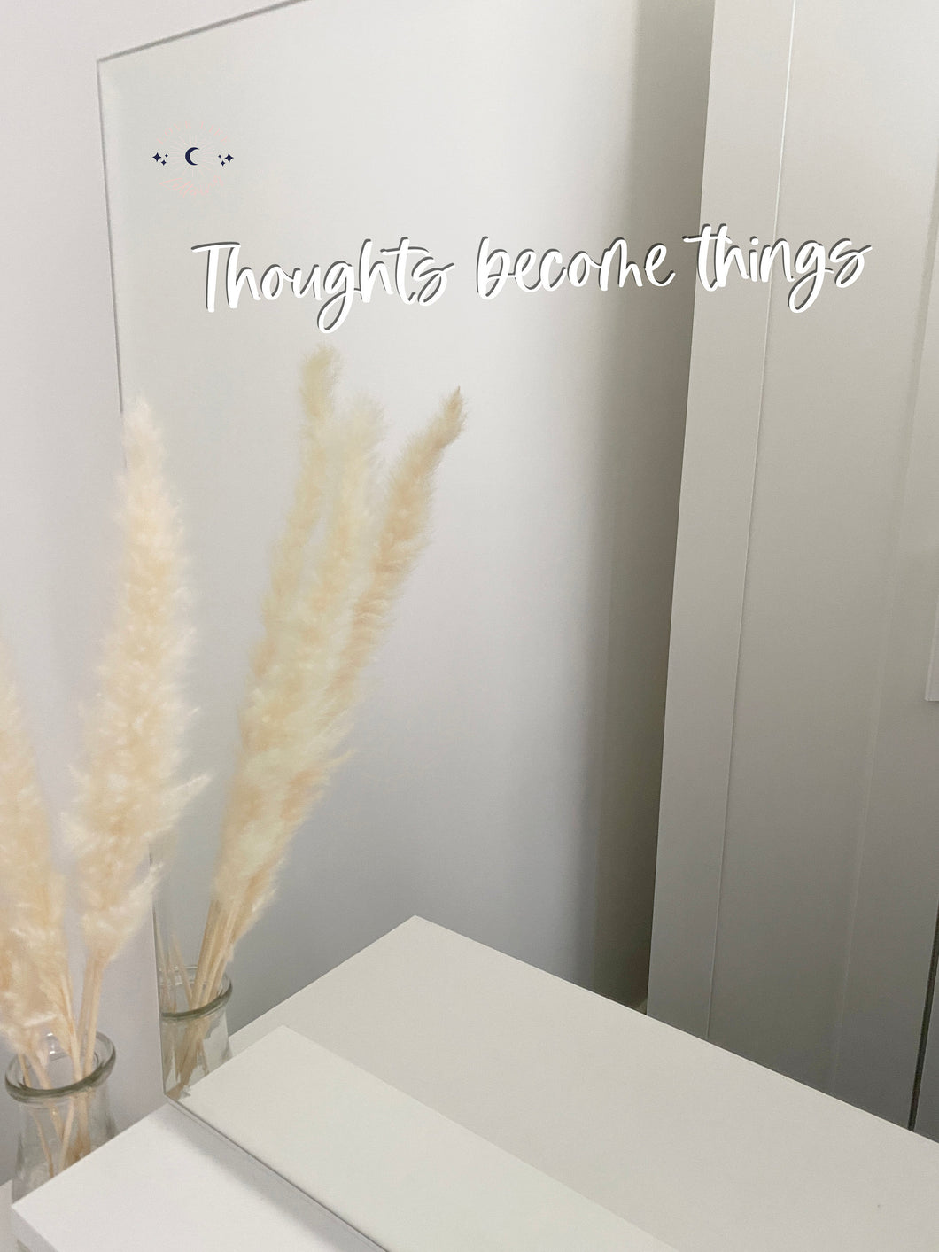 Vinyl Decal Sticker 'Thoughts become things' Mirror Mantra // Affirmation decal, perfect morning reminder to help visualise or manifest