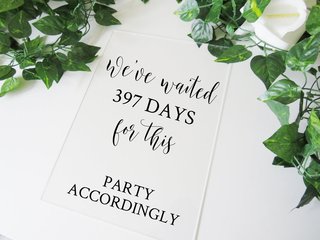 Vinyl Decal Sticker for DIY We've Waited For This Postponed Wedding Sign // Easy to Apply Signage Decal // A3 or A2