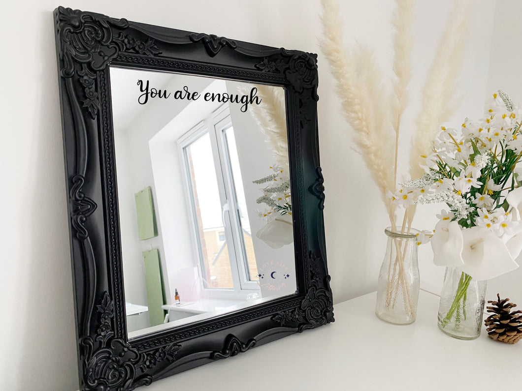 Small Vinyl Decal Sticker 'You are enough' Mirror Mantra // Affirmation decal, morning reminder
