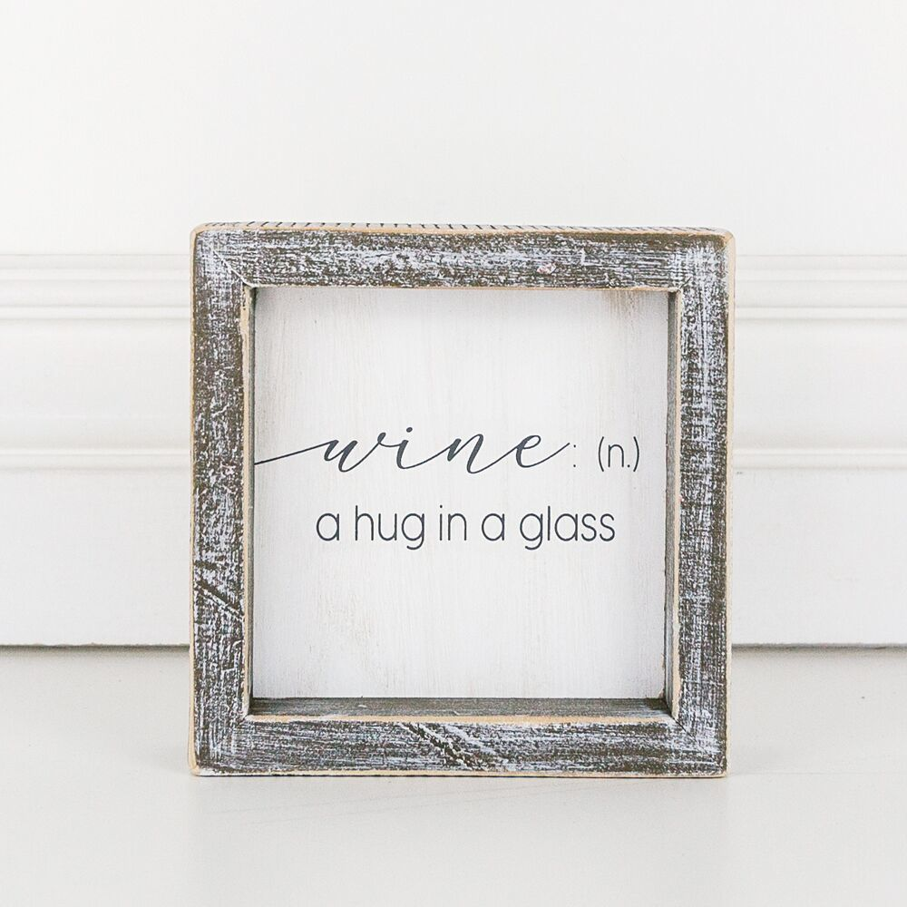 DOORBUSTER! Wine, A Hug In A Glass Sign