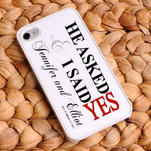 Personalized I Said Yes iPhone Case