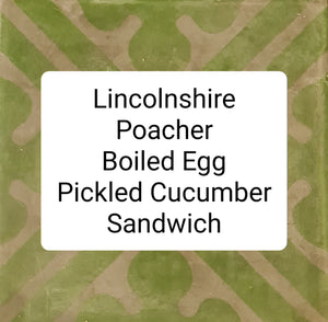 SATURDAY - Lincolnshire Poacher, Boiled Egg & Pickled Cucumber Sandwich COLLECT FROM 9AM