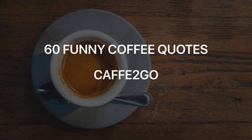 60 Funny coffee quotes and sayings - Caffe2go