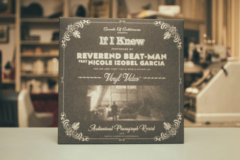 Reverend Beat-Man: If I Knew § Vinyl Video